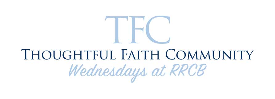 Thoughtful Faith Community – Fall 2018 Preview