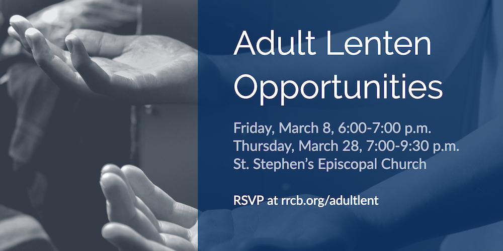 Adult Lenten Opportunities 2019