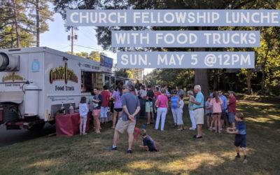 Church Fellowship Luncheon with Food Trucks