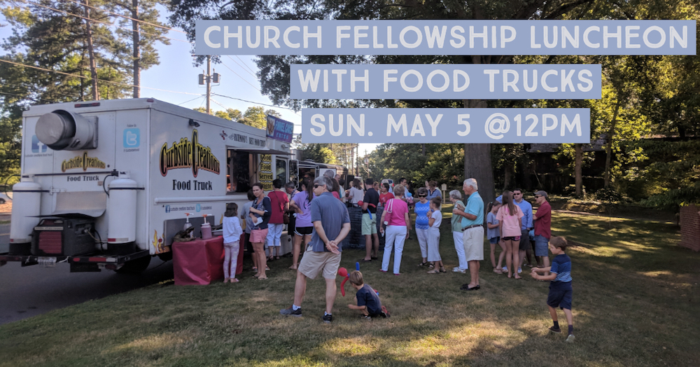 Church Fellowship Luncheon with Food Trucks