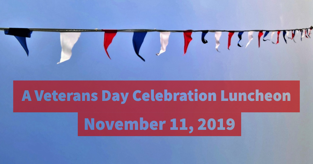 A Veterans Day Celebration Luncheon