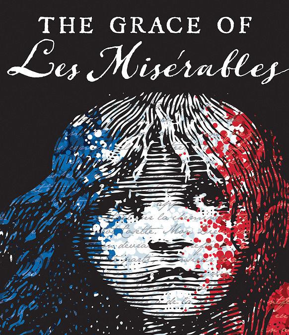 TFC-Adults: The Grace of Les Misérables