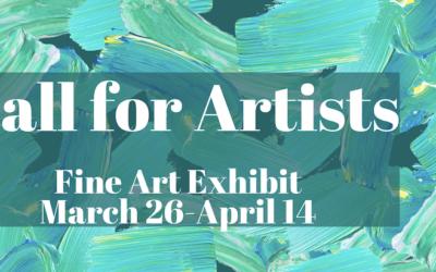 Call for Art — Fine Art Exhibit Spring 2020