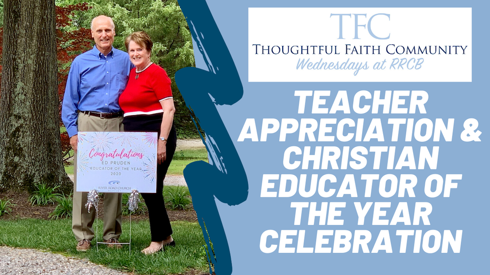 TFC-Churchwide: Teacher Appreciation & Christian Educator of the Year