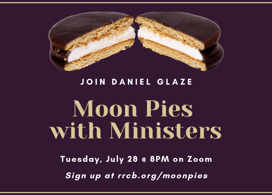Moon Pies with Ministers – July 28, 2020