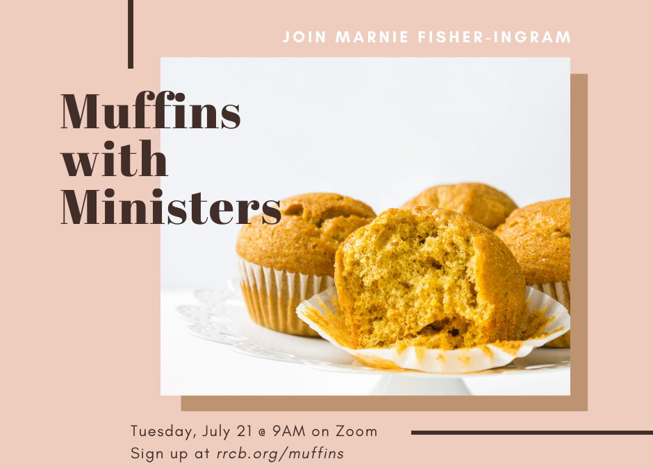 Muffins with Ministers – July 21, 2020