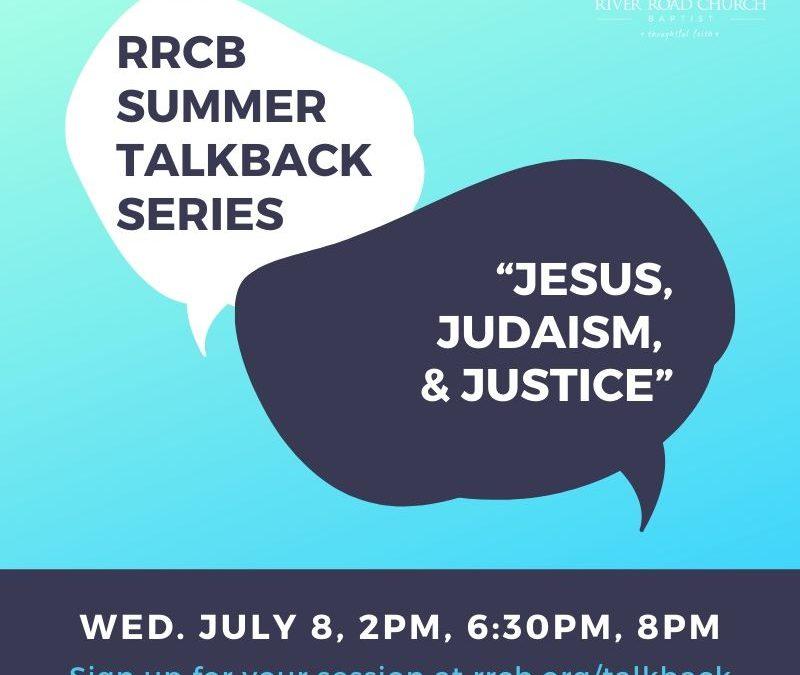 "Talkback Session: ""Jesus, Judaism, and Justice"""