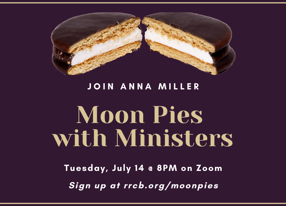 Moon Pies with Ministers – July 14, 2020