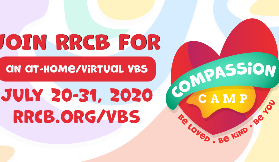 Compassion Camp: Virtual Vacation Bible School 2020