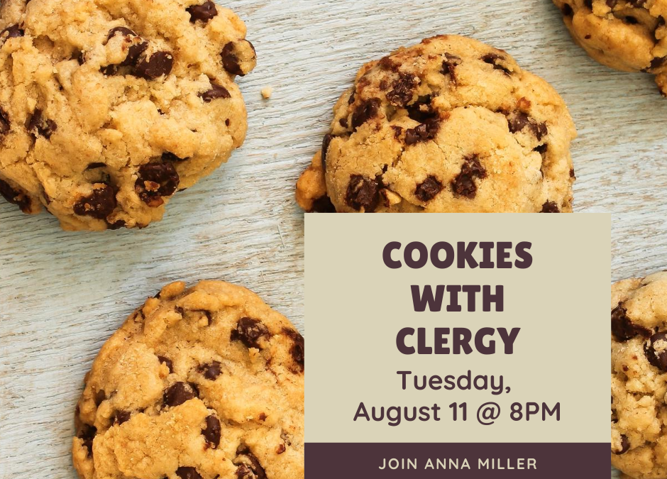 Cookies with Clergy – August 11, 2020