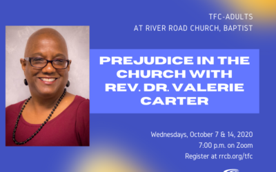 TFC-Adults: Prejudice in the Church with Rev. Dr. Valerie Carter (WMUV) — October 7 & 14, 2020
