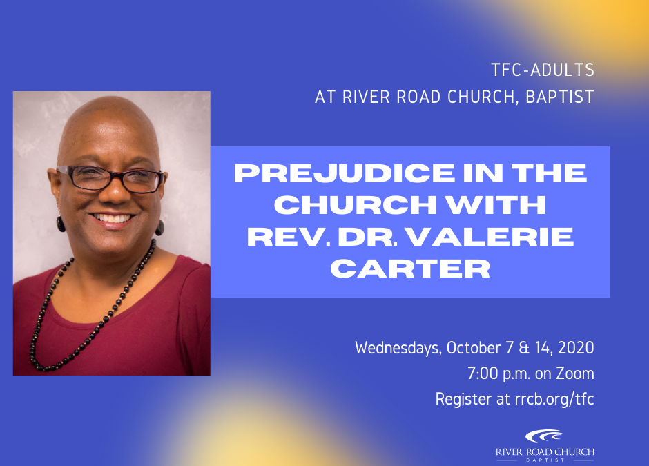 TFC-Adults: Prejudice in the Church with Rev. Dr. Valerie Carter