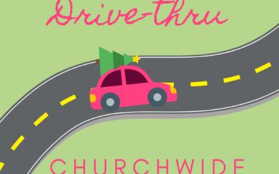 Churchwide Advent Drive-Thru — November 29, 2020