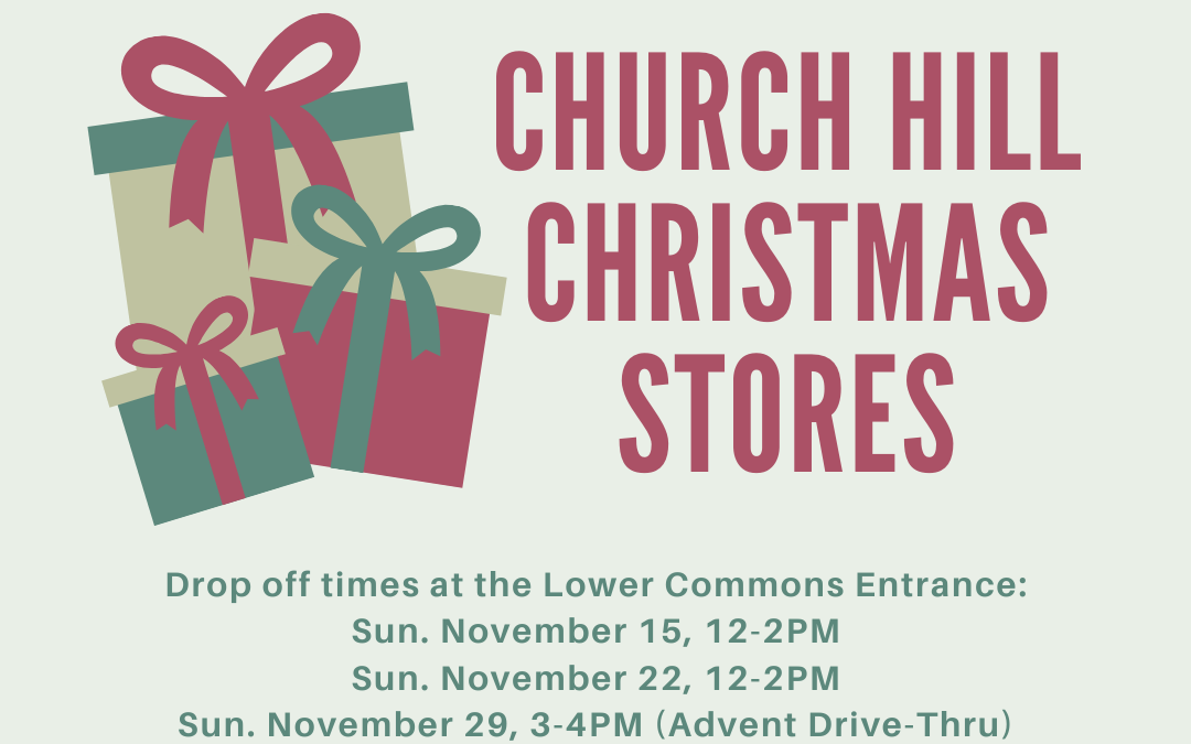 Church Hill Christmas Stores Gifts & Drop Off 2020