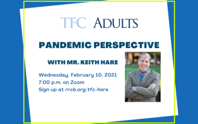 Pandemic Perspective with Mr. Keith Hare – February 10, 2021