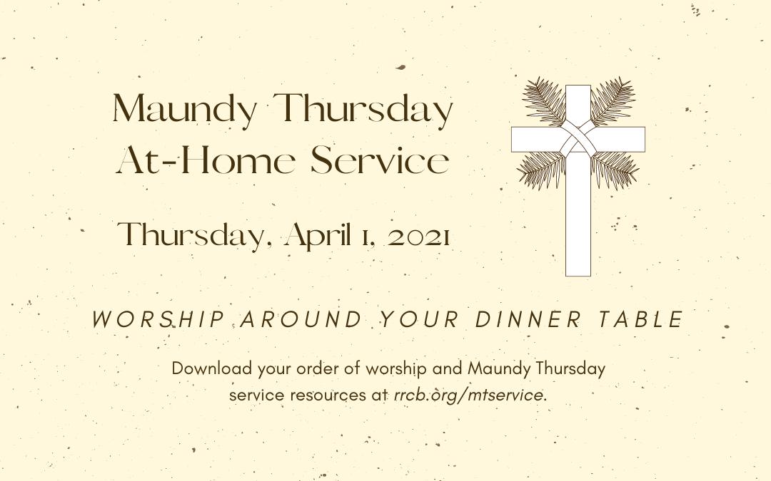 Maundy Thursday At-Home Service – April 1, 2021
