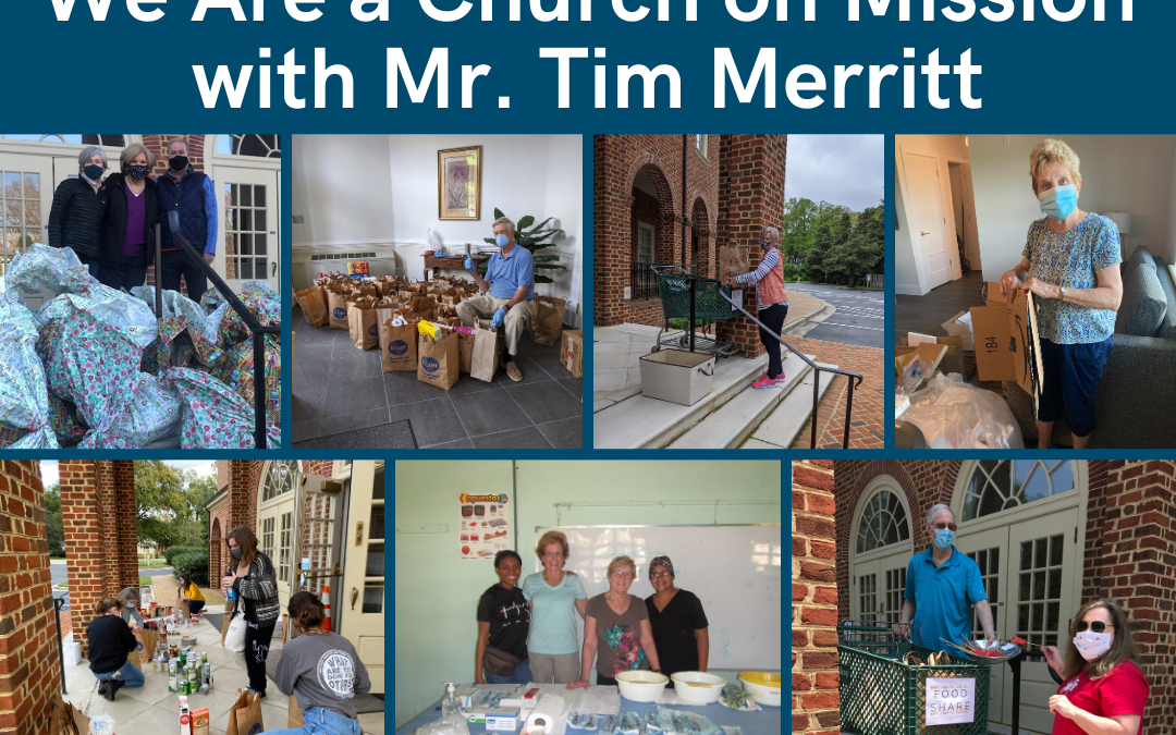 We Are a Church on Mission with Mr. Tim Merritt – March 24, 2021