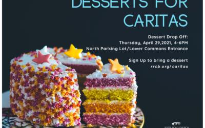 Desserts for CARITAS – April 2021