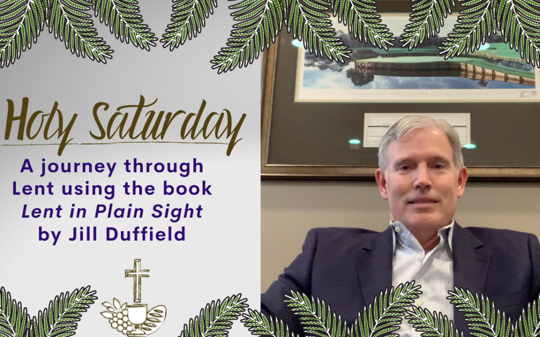 Lent in Plain Sight: Holy Saturday Thorns