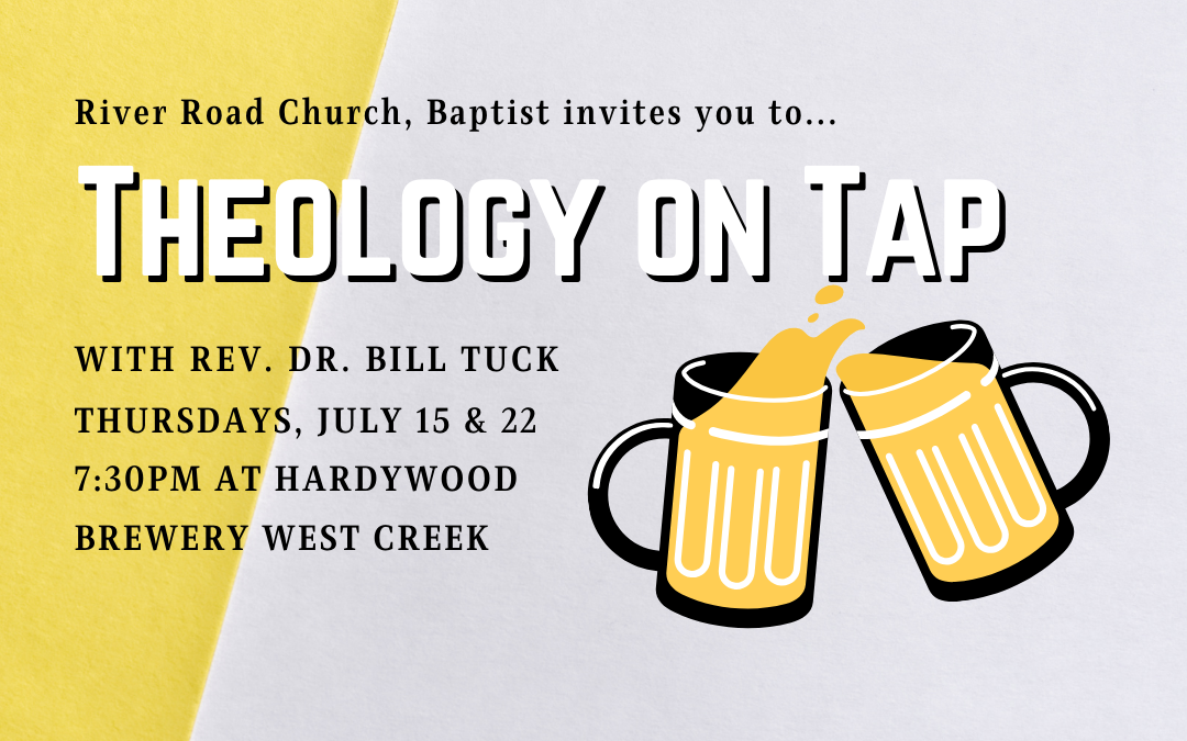 Theology on Tap – July 15 & 22, 2021